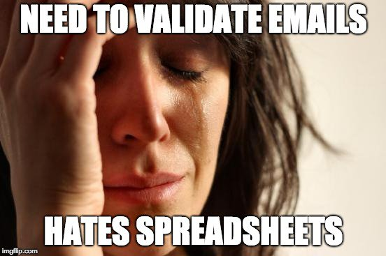 need to verify emails but hate's spreadsheets