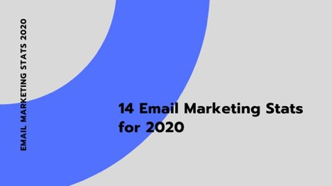 14 Email Marketing Stats for 2020